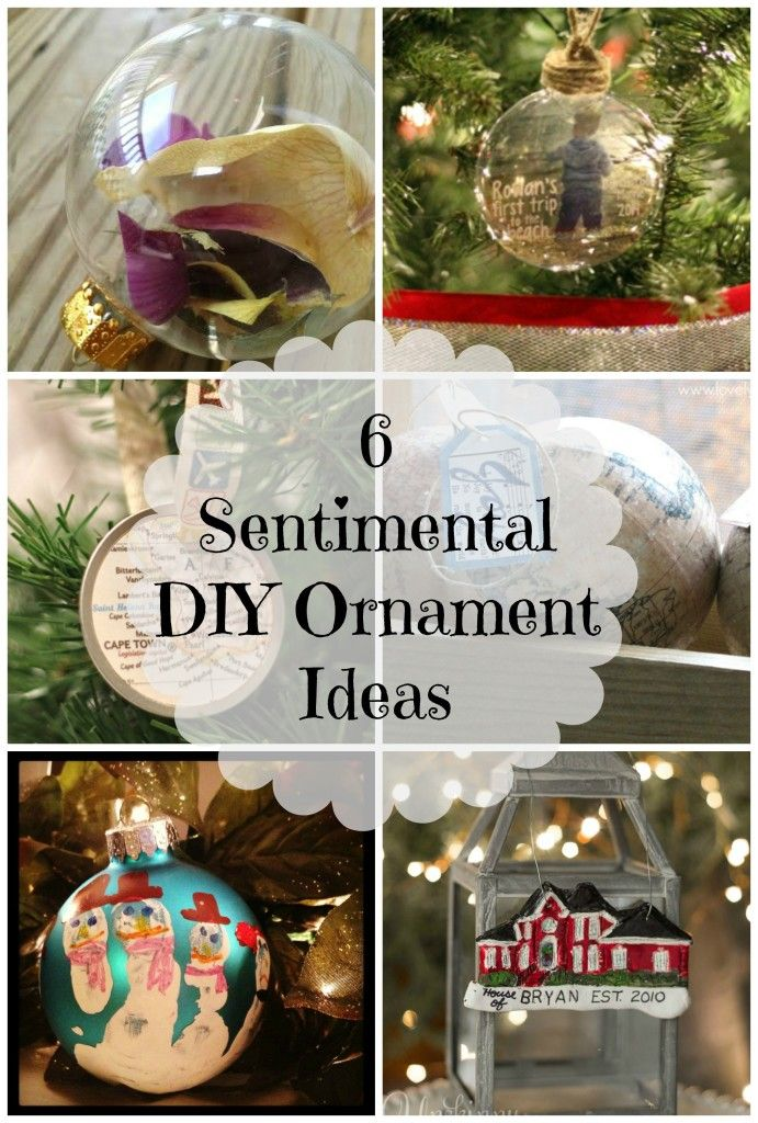 6 Sentimental Ornament DIY Ideas - DIY Sentimental Ornaments Hometalk: DIY Pinterest DIY