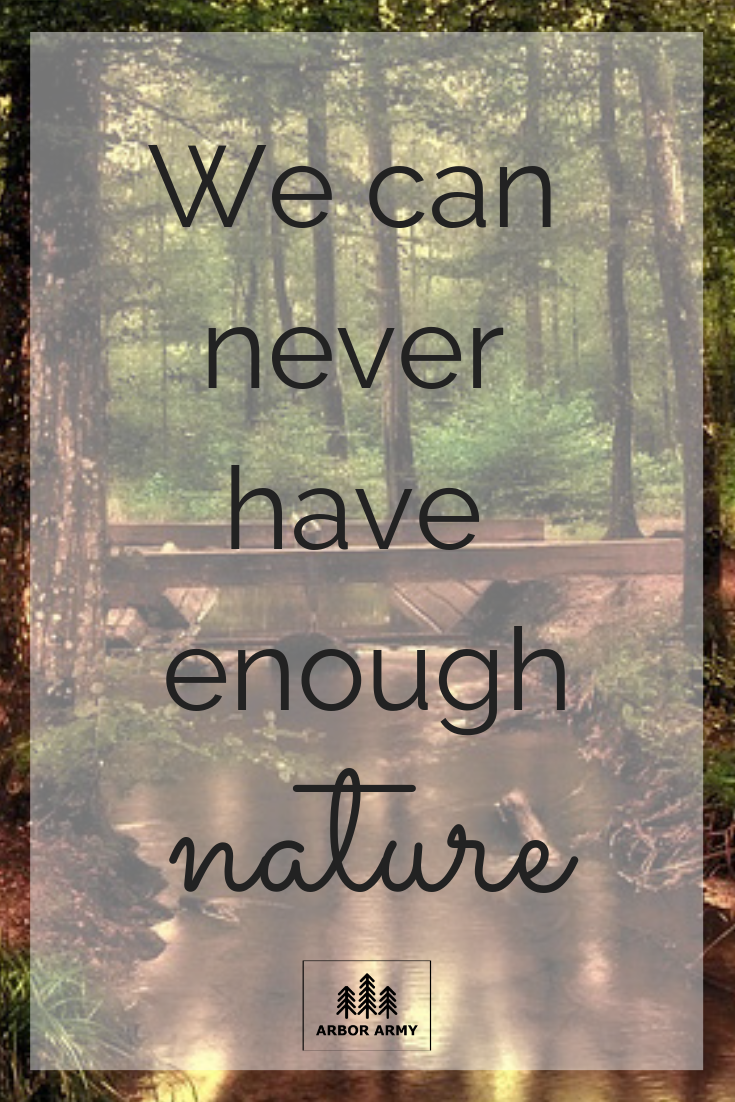 Save The Trees Arbor Army Will Plant At Least One Tree For Every Purchase Arborarmy Fo Enjoy Nature Quotes Nature Quotes Inspirational Nature Quotes Trees