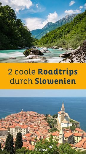 Dos ideas de rutas realmente geniales para un viaje por carretera a través de Eslovenia: viajo