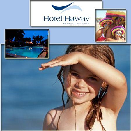 Hotel Haway*** a Villarosa (Te) un hotel per famiglie a pochi metri dal mare dove tutto è a misura di bambino.