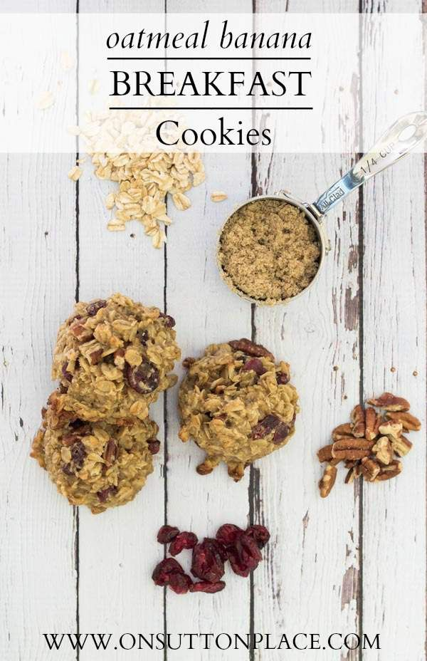 Oatmeal Banana Breakfast Cookies | An easy and hearty breakfast on the go! | On Sutton Place