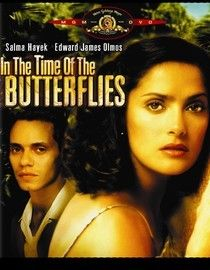 In the Time of the Butterflies with Salma Hayek, Edward James Olmos, Marc Anthony