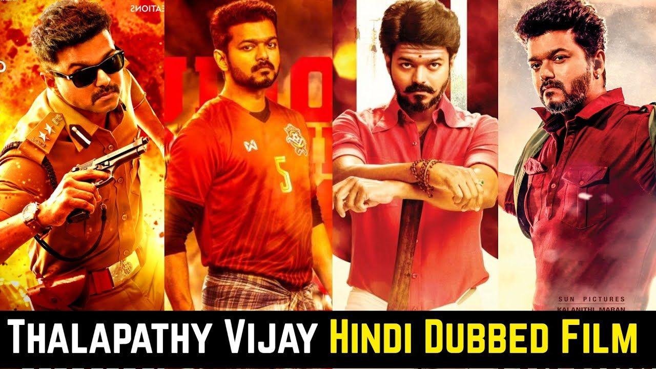 Thalapathy Vijay Blockbuster Movies In Hindi Dubbed List