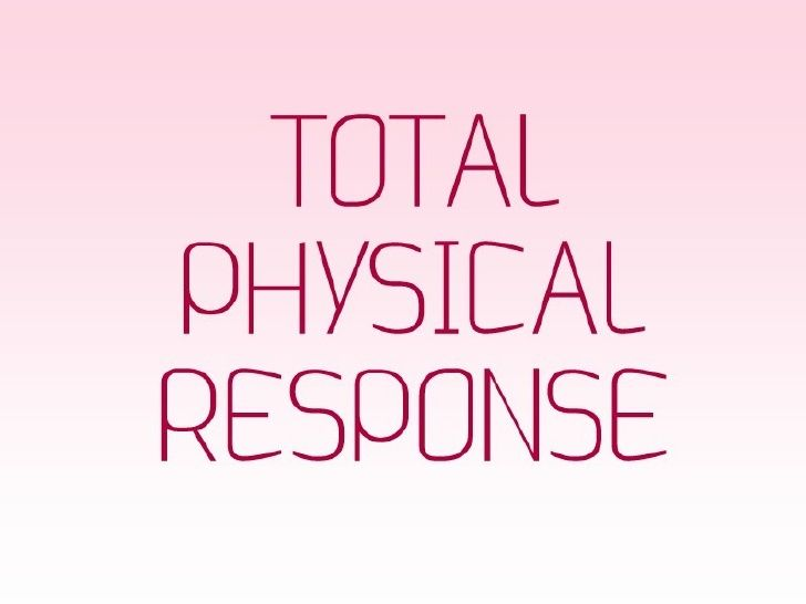 Total Physical Response by ignorantdavinci via slideshare | TPR