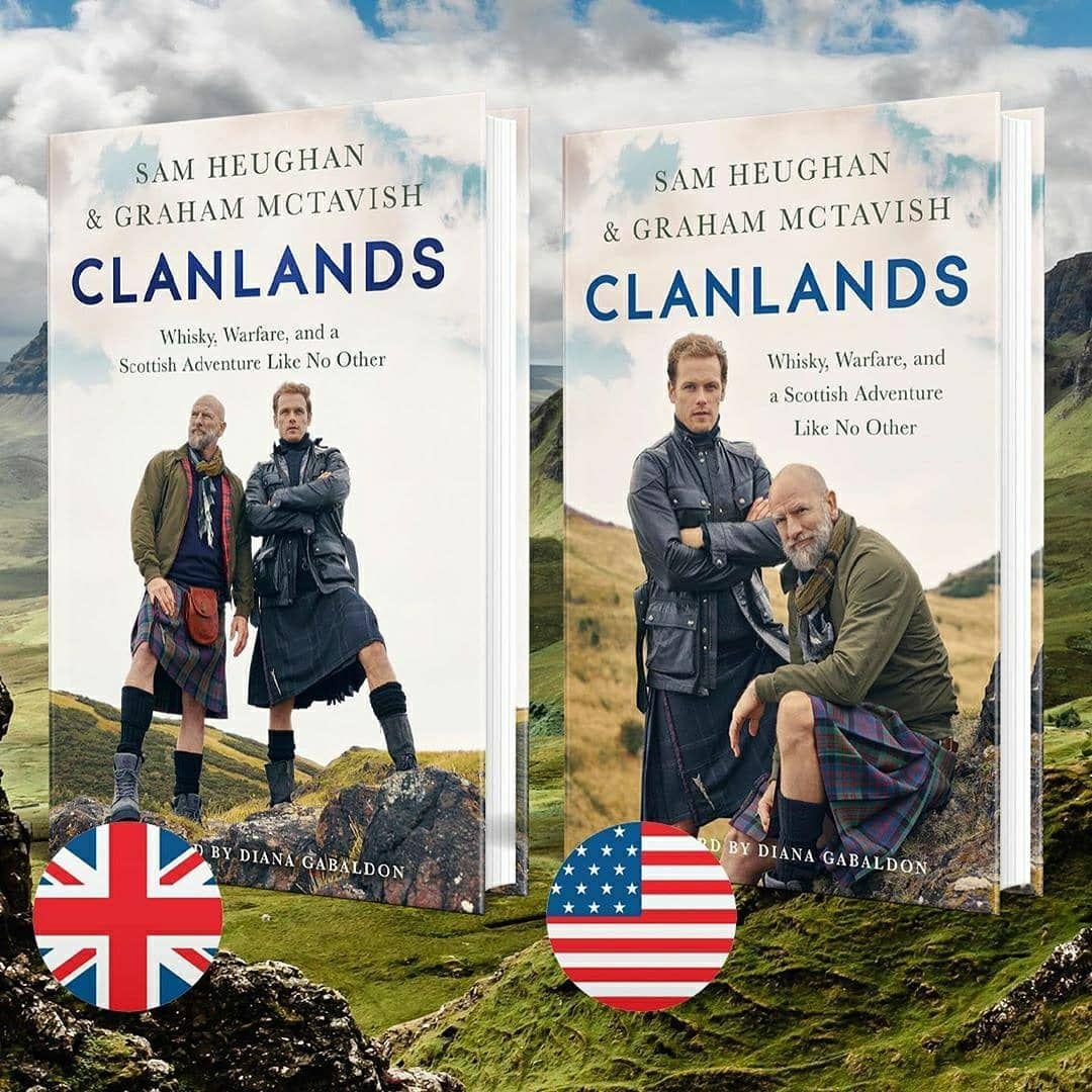 Outlanderamerica On Instagram Reposted From Samheughan Finally The Exclusive Covers Of Clanlands Book Us A Sam Heughan Outlander Quotes Graham Mctavish