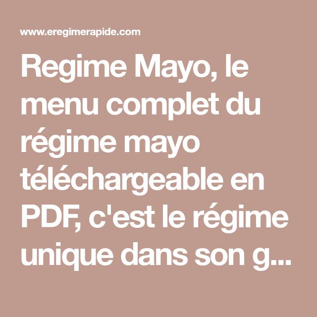 Regime Mayo - le régime qui vous fera maigrir rapidement ...