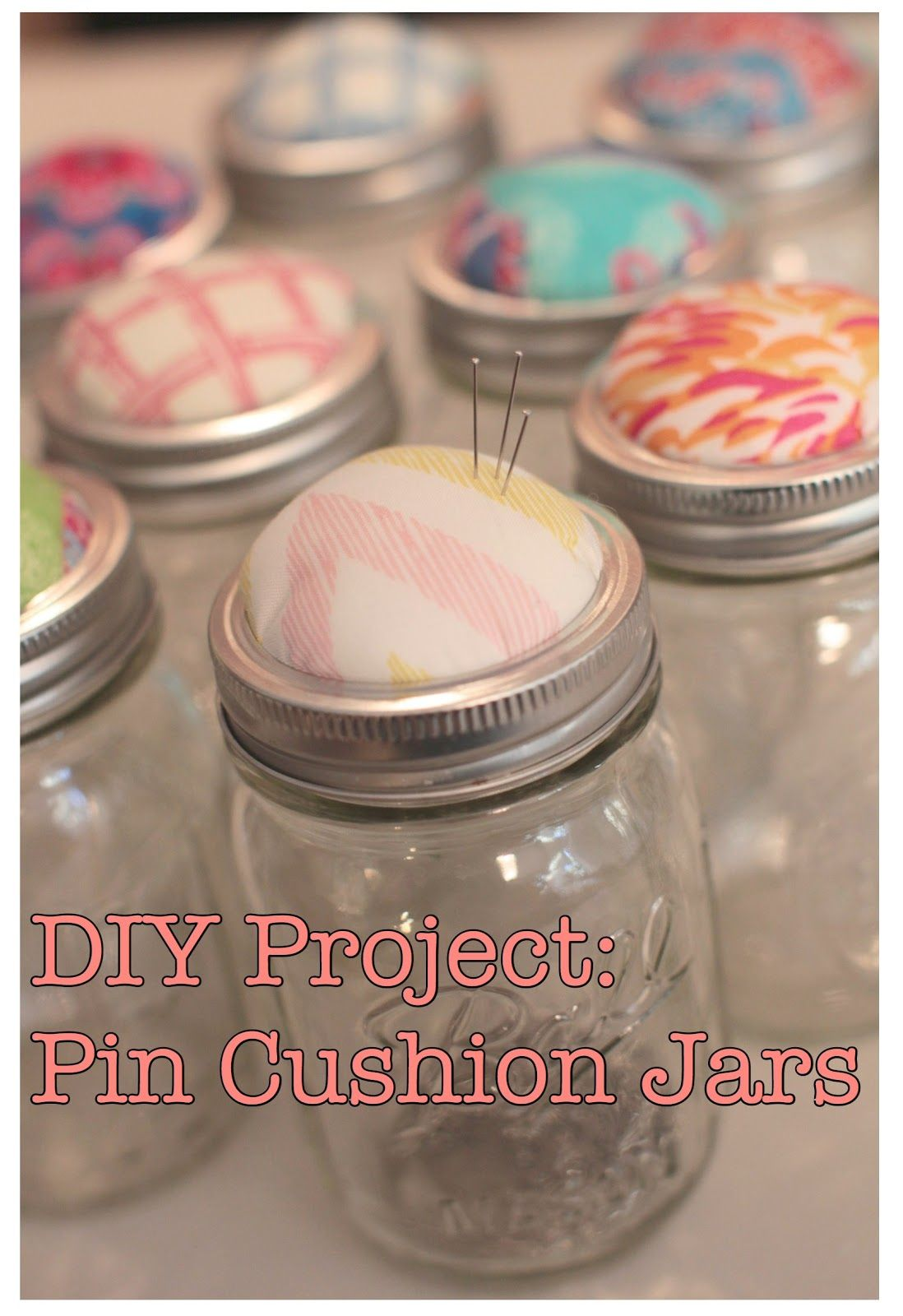 DIY Project Pin Cushion Jars Oh. THAT Annelie... Diy