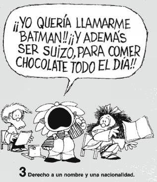 Derecho 3 Derecho A Un Nombre Y Una Nacionalidad Mafalda