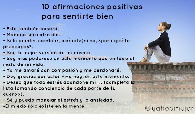 10 Afirmaciones Positivas Para Sentirte Bien Afirmaciones