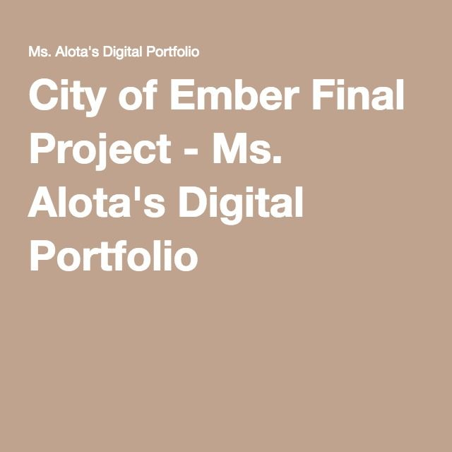 City Of Ember Final Project Ms Alota S Digital Portfolio City Of Ember City Of Ember Book City