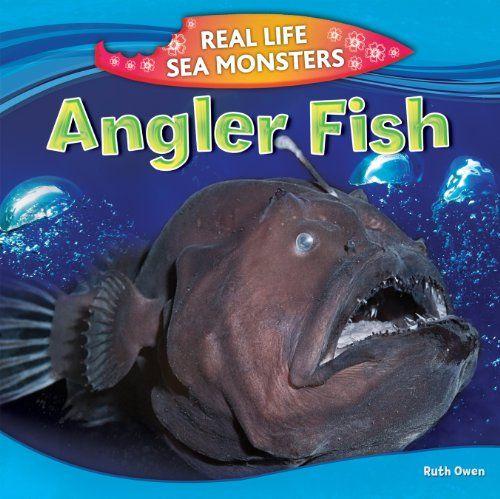Anglerfish by Ruth Owen 597.62 OWE