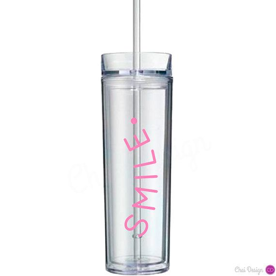 smile. Message on skinny tumbler. Positive thinking- an important reminder with your daily water intake by Chai Design www.mychaidesigns.com