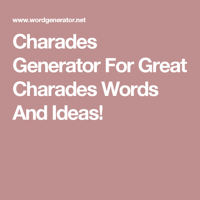 Charades For Kids Generator
