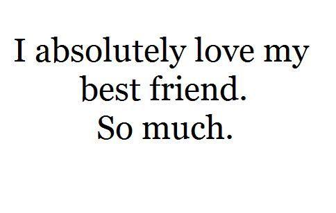Biffff Love My Best Friend Best Friend Quotes Friends Quotes