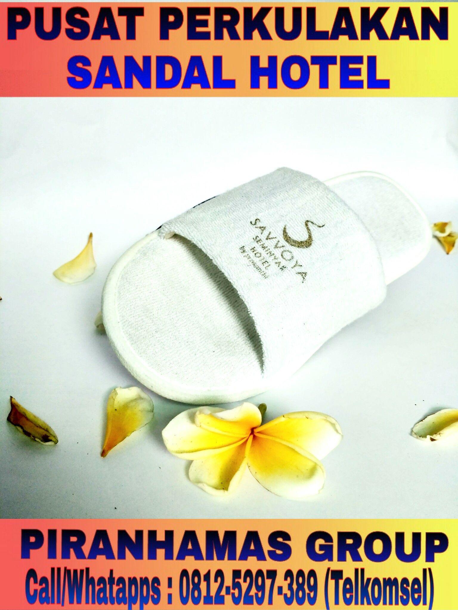 Distributor Sandal Hotel Murah Amenities Cari Beli Aneka Supplier