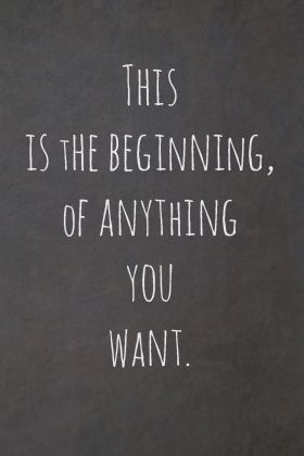 This is the beginning | Words to live by | Quotes, Beginning