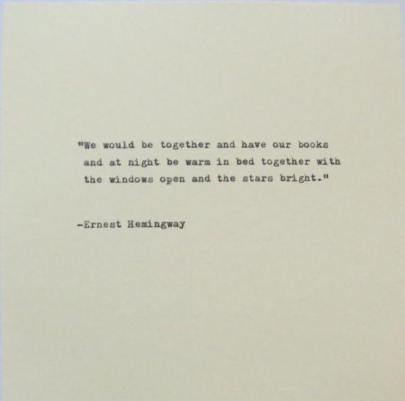 Ernest Hemingway Quote Typed on Typewriter