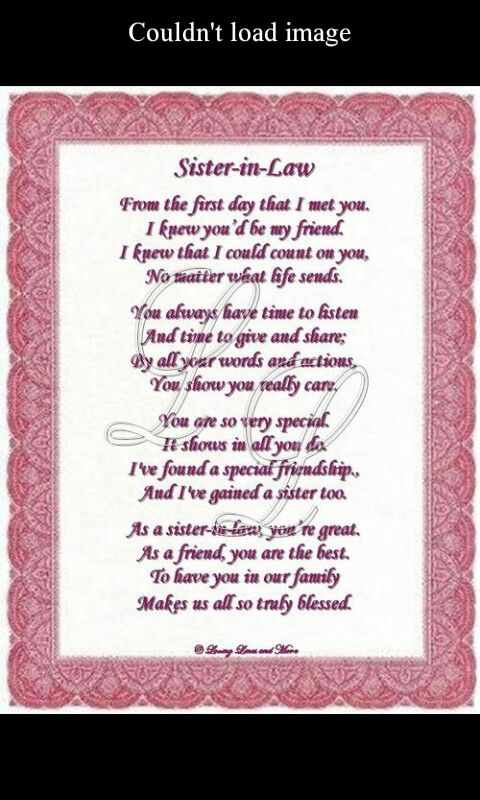 Sister In Law Poems: To My Friend And Sisterinlaw..i Love You Dena And Nomatter