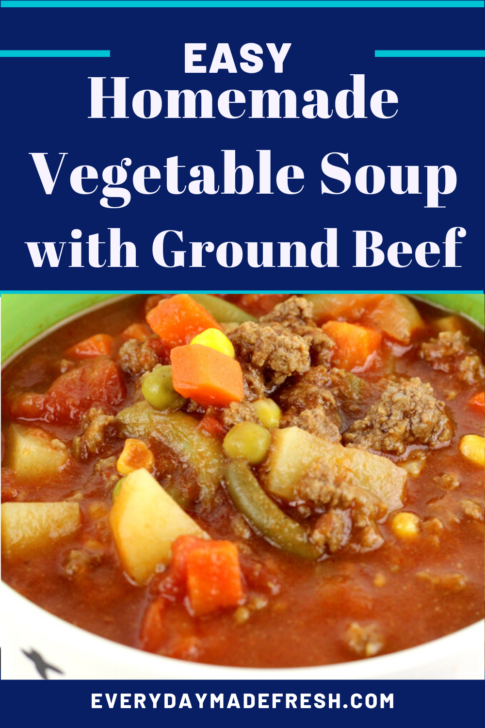 Old Fashioned Vegetable Soup Recipe In 2020 Homemade Vegetable Soups Quick Beef Recipes Vegetable Soup