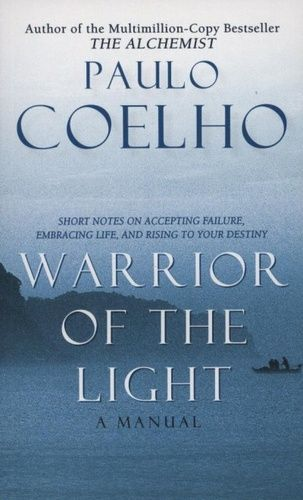 Beautiful Manual Of The Warrior Of Light · Paulo Coelho · Great Pictures