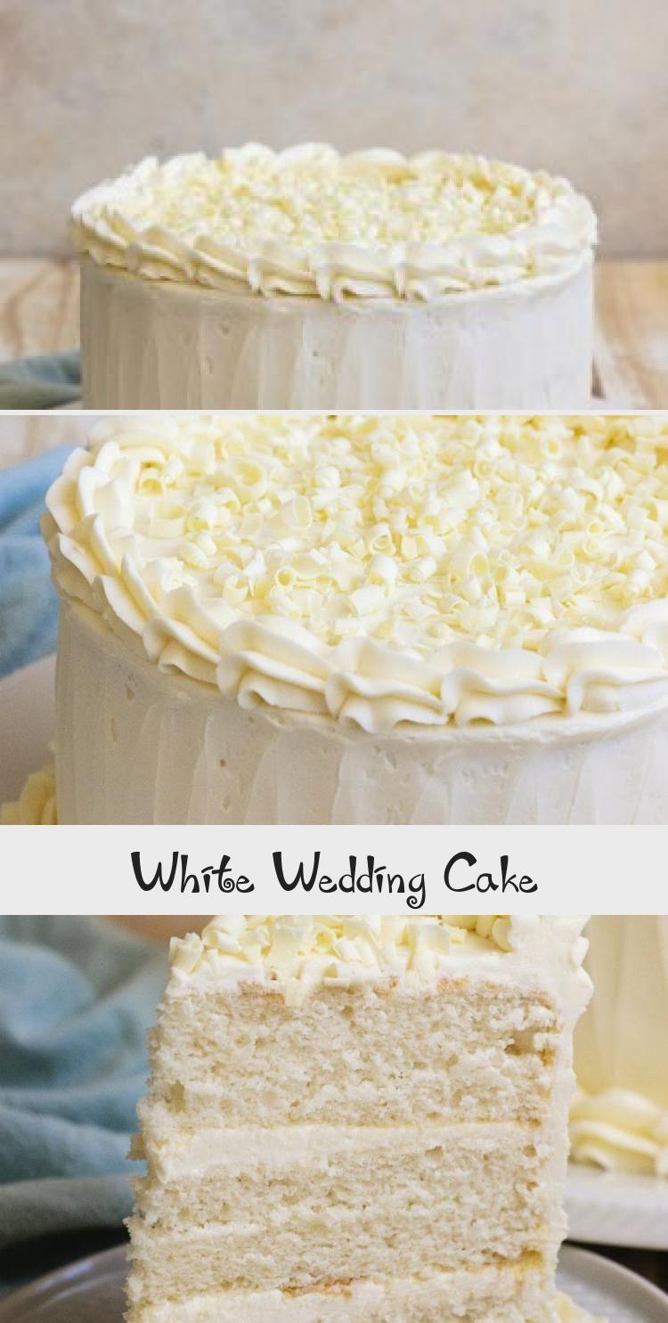 White Wedding Cake Yumyum This White Wedding Cake Recipe Turns Out Perfect Every Time Great Easy Option For Making In 2020 White Wedding Cake Cake Cake Recipes