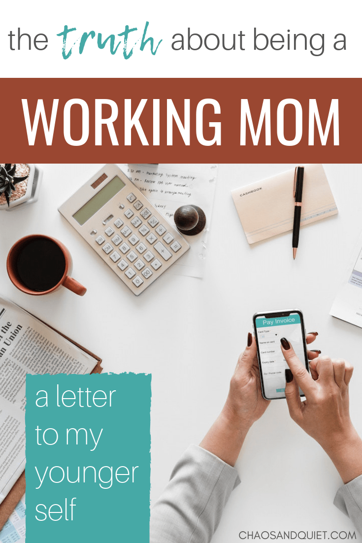 The Truth About Being a Working Mom: A Letter to my ...