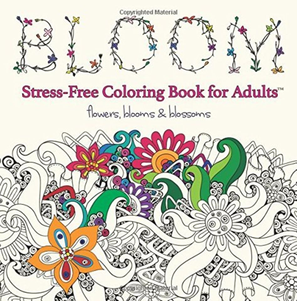 Stress free coloring book - Bloom Adult Coloring Book Stress Free Coloring Books For Adults
