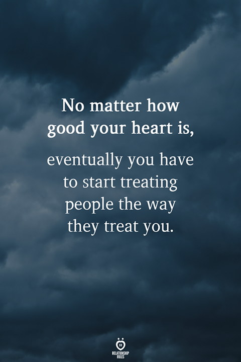 No Matter How Good Your Heart Is