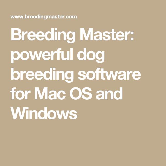 Breeding Master: powerful dog breeding software for Mac OS and