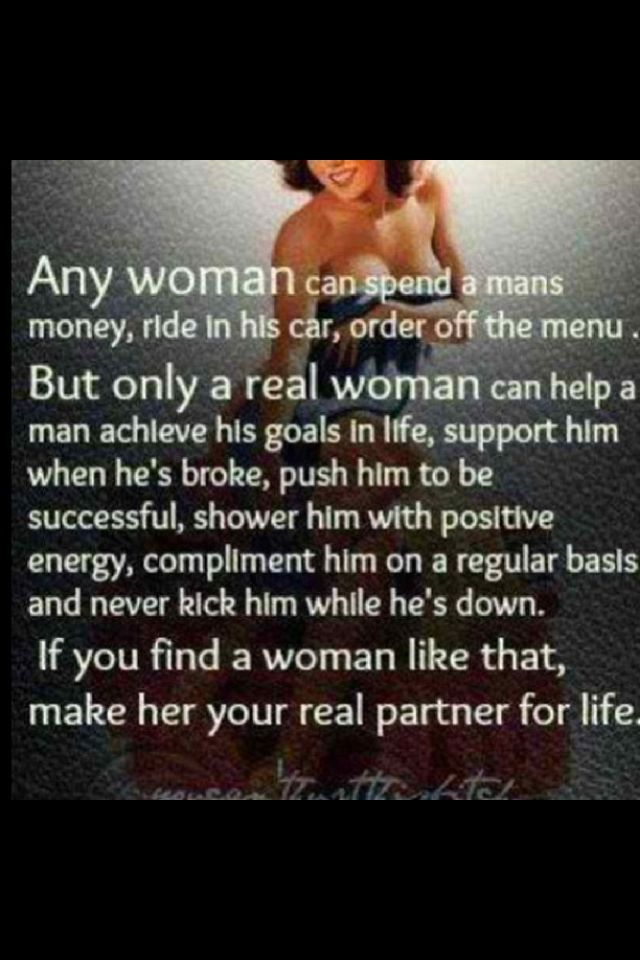 Only A Real Woman Stands By Her Man In Any Situation Good Or Bad
