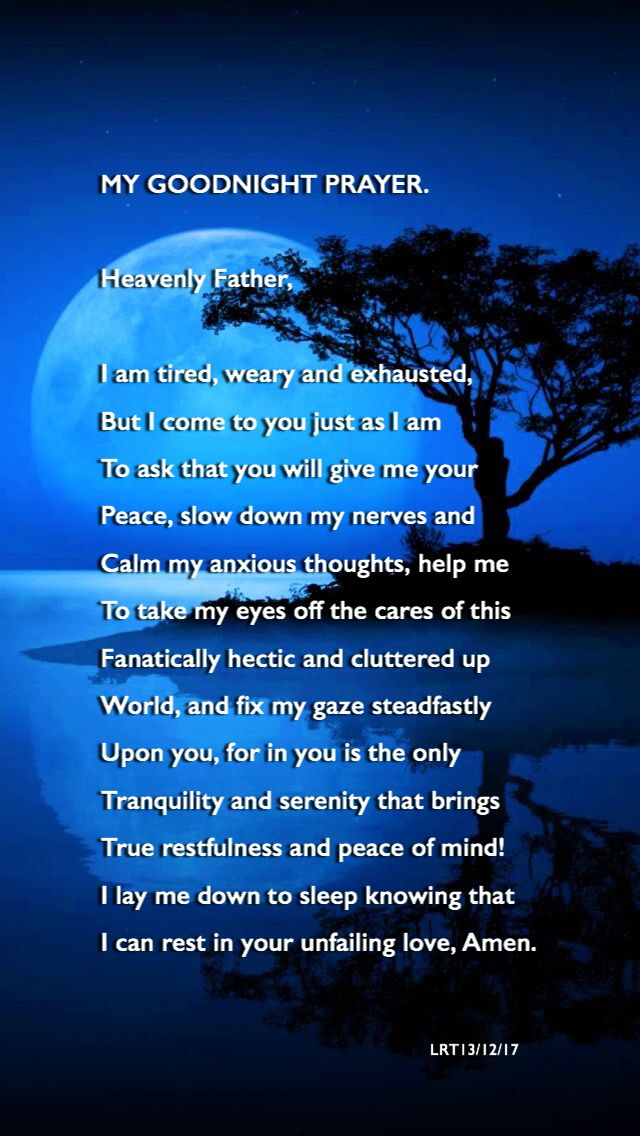 Good Night Quotes For Father: MY GOODNIGHT PRAYER. Heavenly Father, I Am Tired, Weary