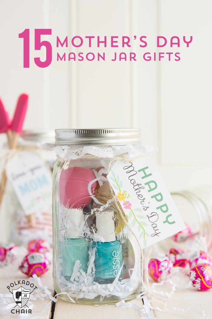 Last Minute Mother S Day Gift Ideas Cute Mason Jar Gifts Mason
