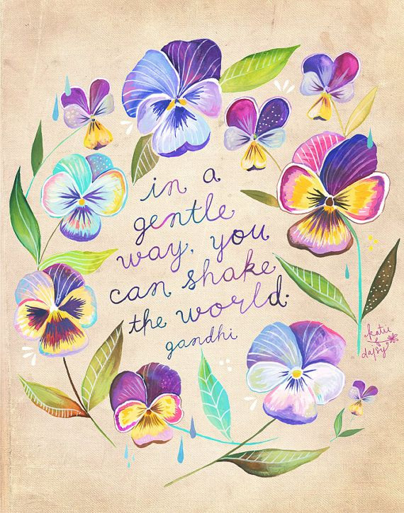 Shake The World Print Gandhi Quote Watercolor Quote Pansies Inspirational Lettering Wall Art 8x10 11x14 Gandhi Quotes Watercolor Quote Words