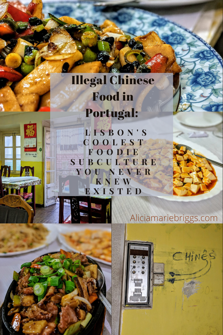 How To Experience Illegal Chinese Food In Lisbon Portugal S Coolest Foodie Subculture In 2020 Foodie Travel Foodie Vacations Food