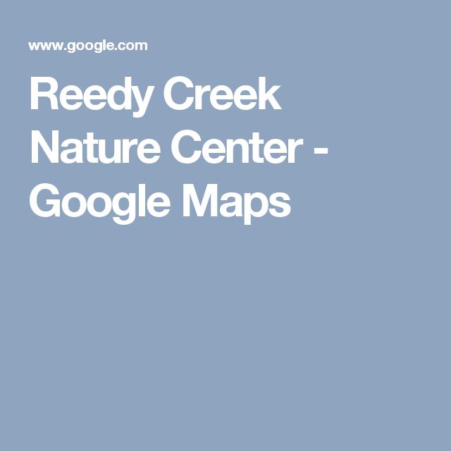 Reedy Creek Nature Center - Google Maps   Road trip - NC Charlotte ...