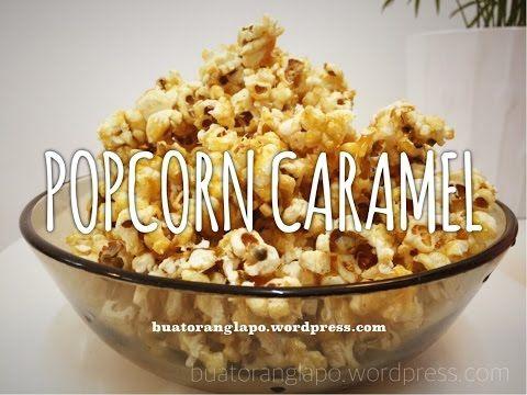 Cara Membuat Popcorn Caramel Yang Mudah Dan Sedap How To Make Caramel Popcorn Youtube Makanan Manis Makanan Resep Masakan
