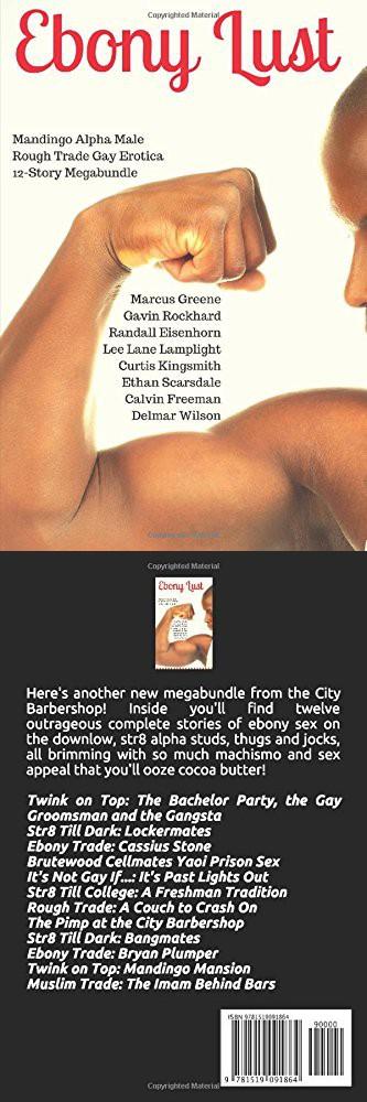 Ebony Lust: Mandingo Alpha Male Rough Trade Gay Erotica 12-Story Megabundle  (The