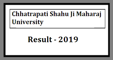 Kanpur University BSC Result 2019, CSJM BSC Part 1st 2nd 3rd