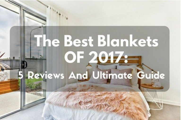 5 Best Blankets Of 2020 Top Rated Electric Blanket Reviews