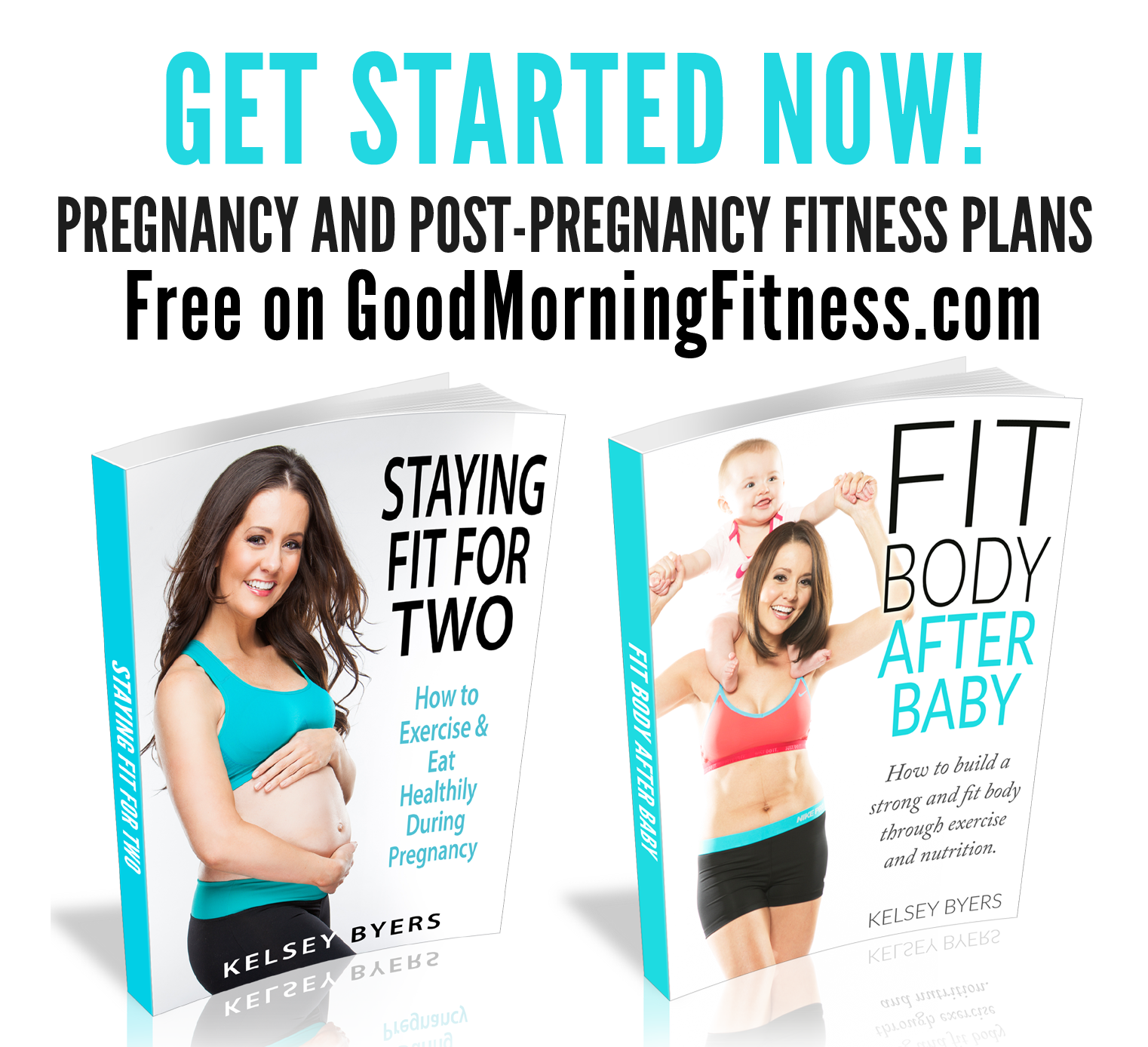 Good Morning Fitness: Pregnancy and Post-Pregnancy Fitness Plans - FREE! Start NOW!