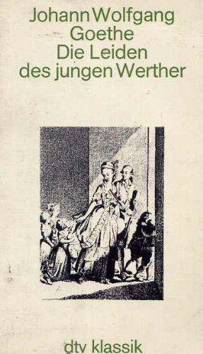 Die Leiden des jungen Werther. von Johann Wolfgang von Goethe, http://www.amazon.de