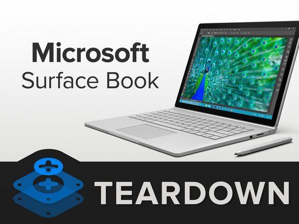 microsoft surface book teardown microsoft surface and microsoft