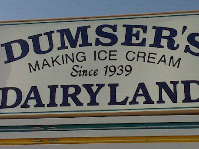 Dumser's & their homemade ice cream