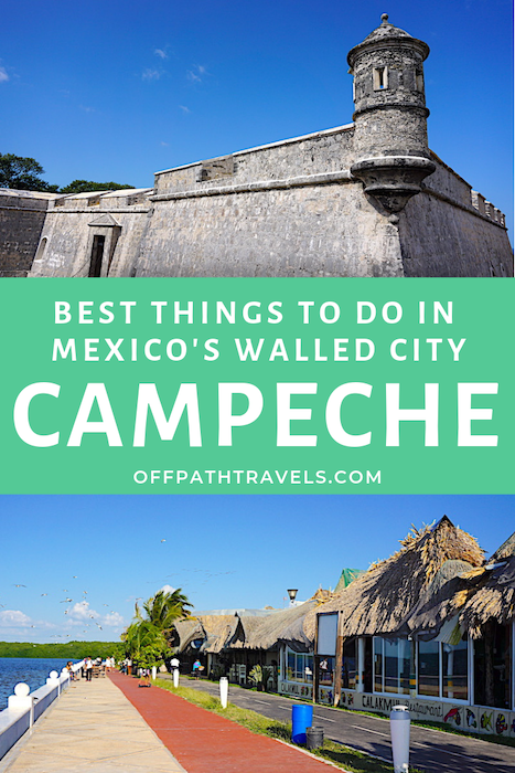 The Best Things to Do in Campeche, Mexico