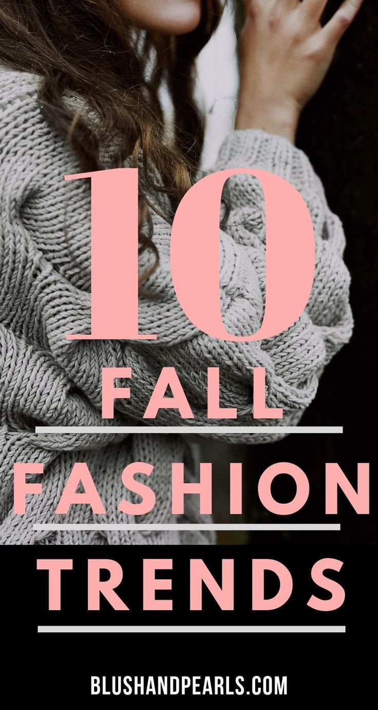 10 Fall Fashion Staples For Your Wardrobe - Blush & Pearls
