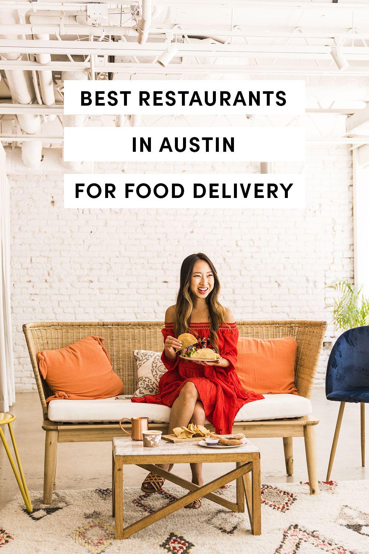9 Best Restaurants For Food Delivery In Austin Sponsored Grubhub Grubhubpartner