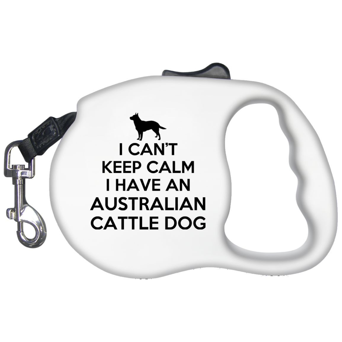 I Cant Keep Calm I Have An Australian Cattle Dog Retractable Dog Leashes