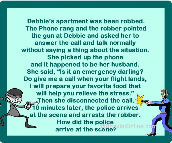Robbery Riddle How Did The Police Arrive Bhavinionline Com Riddles Mystery Riddles Jokes And Riddles
