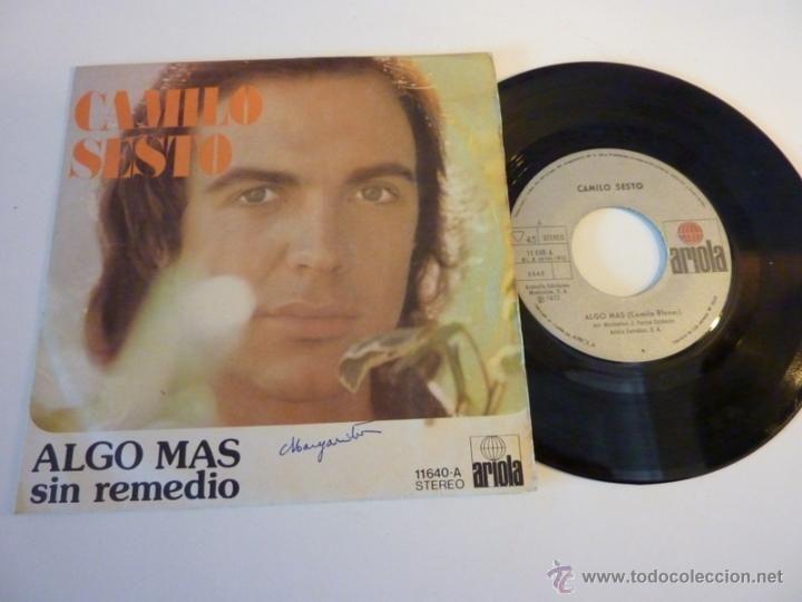 Camilo Sesto Algo Mas Sin Remedio 1973 Single 45rpm 7 Camilo Sesto Camilo Camilo Sexto