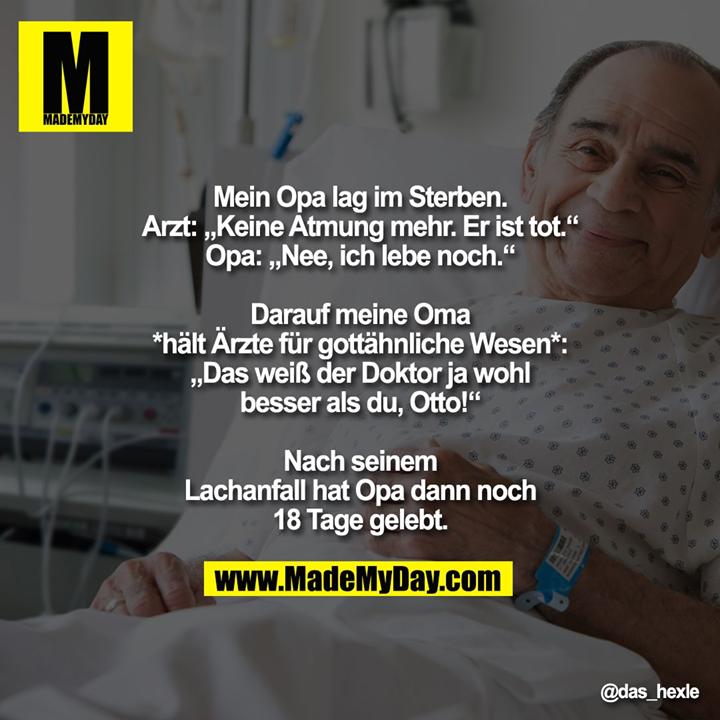 Mein Opa lag im Sterben.